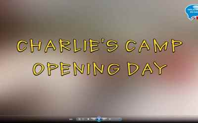 Charlie's Camp Opening Day