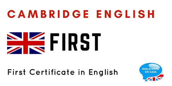 Resumen ¿Qué es el examen first certificate?