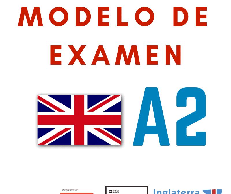 Nuevo modelo examen A2 Cambridge